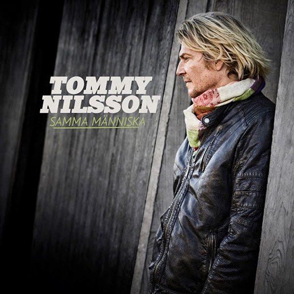 Tommy Nilsson - Samma människa